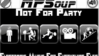 Not for Party MPSoup Every Thursday from 6-8pm EST NOT FOR PARTY (Electronic Music for Everything Else) In October 2009 MPSoup thought about mixing all his favorite tracks into a...