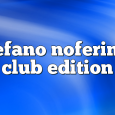 Airs on October 30, 2017 at 01:00PM Stefano Noferini Presents Club Edition