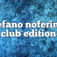 Airs on November 6, 2017 at 01:00PM Stefano Noferini Presents Club Edition