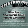 enationFM Thursday Lineup Every Thursday starting at 3pm EST (20:00 GMT) catch over 9 straight hours of your favorite live EDM ranging from house and techno, trance, breakbeats and glitch, […]