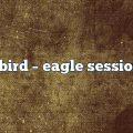 albird – Eagle Sessions