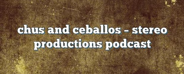 Airs on December 12, 2016 at 07:00AM Chus and Ceballos have been the pioneers and creators of the underground movement known as IBERICAN SOUND.