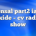 tensal part2 ian axide – CV Radio Show