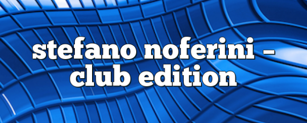 Airs on March 12, 2018 at 01:00PM Stefano Noferini Presents Club Edition you may also like: Stefano Noferini – Club Edition Stefano Noferini – Club Edition Stefano Noferini – Club […]