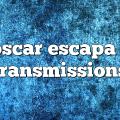 oscar escapa – Transmissions