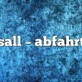 sall – Abfahrt