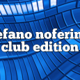 Airs on July 16, 2018 at 01:00PM Stefano Noferini Presents Club Edition