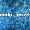 Mondo – Gravity