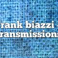 frank biazzi – Transmissions
